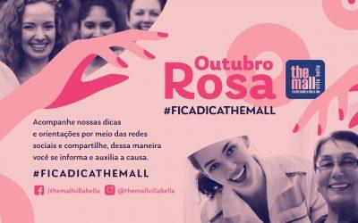 """Outubro Rosa – #ficadicathemall"""